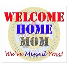 Welcome Home Mom Poster