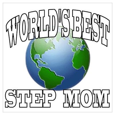 WORLD'S BEST STEP MOM Poster