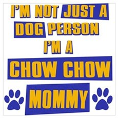 Chow Chow Mommy Poster