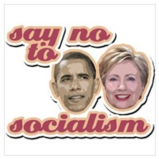 Say No To Socialism Poster