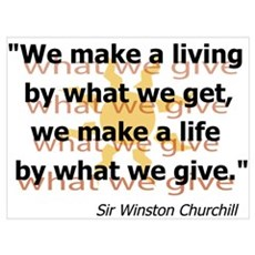 What We Give by Churchill Poster