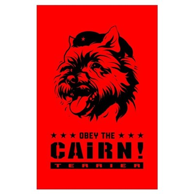Obey the Cairn Terrier! Poster
