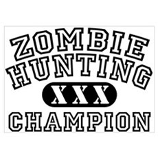 Zombie Hunting Champion Poster