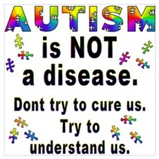 Autism is NOT a disease! Poster