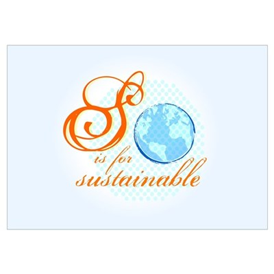 S is for Sustainable | Poster