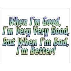 When I'm Good Poster