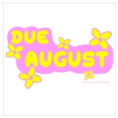 DUE IN AUGUST Poster