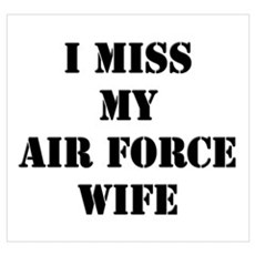 I Miss My Air Force Wife Canvas Art