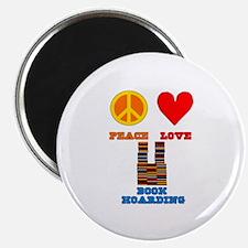 "Peace Love Book Hoarding 2.25"" Magnet (10 pack)"