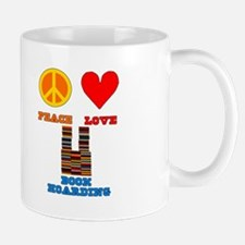 Peace Love Book Hoarding Mug