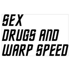Sex Drugs and Warp Speed Poster