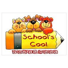 School's Cool Preschool Poster