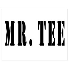 MR. TEE Poster