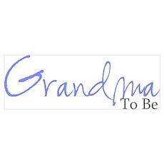 Grandma To Be (Blue Script) Poster