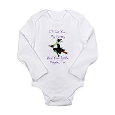 I'll Get You, My Prett Long Sleeve Infant Bodysuit