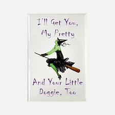 I'll Get You, My Prett Rectangle Magnet (100 pack)