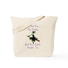I'll Get You, My Pretty Tote Bag