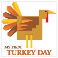 My First Turkey Day Poster