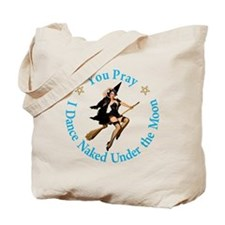 Dance Naked Under the Moon Tote Bag