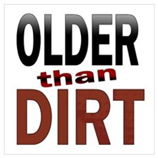 Older Than Dirt Canvas Art