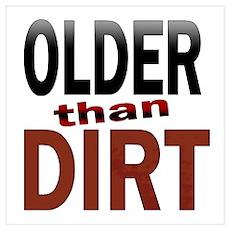 Older Than Dirt Poster