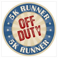 Off Duty 5K Runner Poster