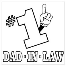 #1 - DAD-IN-LAW Poster