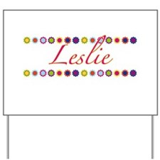 Leslie with Flowers Yard Sign