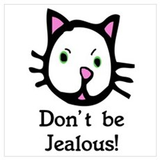 Don't be jealous! Framed Print