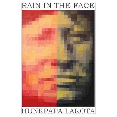 "LAKOTA ""Rain in the Face"" Poster"
