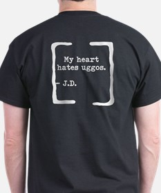 "JD ""Hate uggos"" T-Shirt"