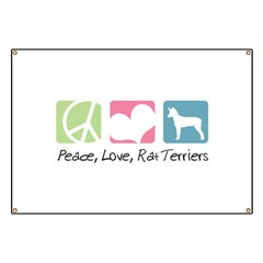 Peace, Love, Rat Terriers Banner