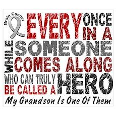 HERO Comes Along 1 Grandson BRAIN CANCER Mini Post Poster