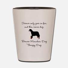 Bernese Therapy Dog Shot Glass