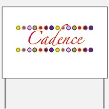 Cadence with Flowers Yard Sign