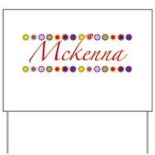 Mckenna with Flowers Yard Sign