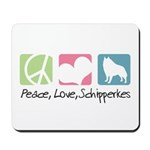 Peace, Love, Schipperkes Mousepad