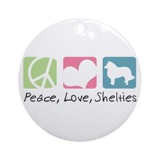 Peace, Love, Shelties Ornament (Round)