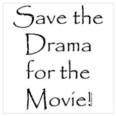 Save the Drama...Movie Poster