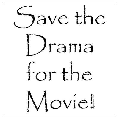 Save the Drama...Movie Poster