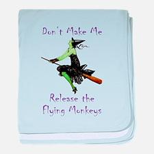 Don't Make Me Release The Flying Monkeys baby blan
