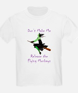 Don't Make Me Release The Flying Monkeys T-Shirt