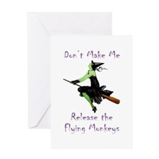 Don't Make Me Release The Flying Monkeys Greeting
