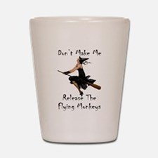Don't Make Me Release The Flying Monkey Shot Glass