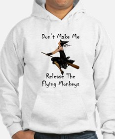 Don't Make Me Release The Flying Hoodie