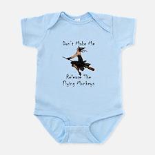 Don't Make Me Release The Flying M Infant Bodysuit