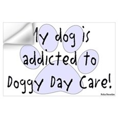 My dog is addicted Wall Decal