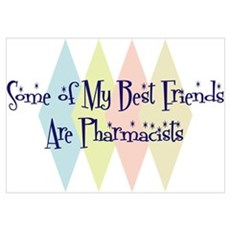 Pharmacists Friends Poster