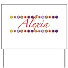 Alexia with Flowers Yard Sign