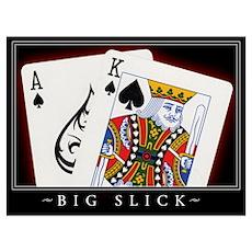 """""""Big Slick"""" Poster"""